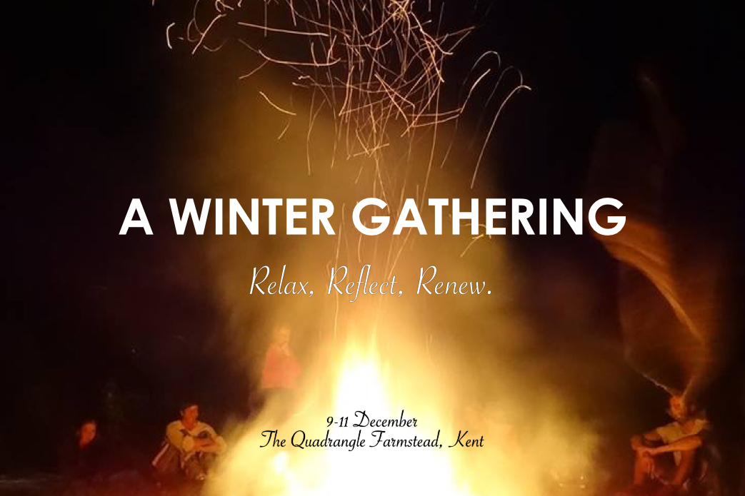 A Winter Gathering: A Yoga, Ayurvedic Massage and Yoga Retreat at the Quadrangle farmstead, Kent from 9 to 11 December 2016
